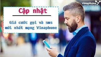 Cập nhật bảng giá cước gọi và nhắn tin mới nhất của Vinaphone