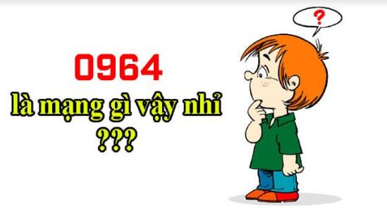 đầu số 0964 là mạng gì